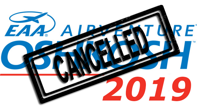 EAA Airventure Oshkosh 2019 airshow and aviation event cancelled in satire article.
